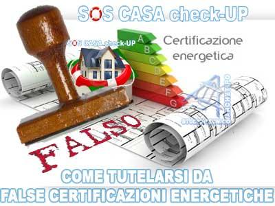 TRUFFA ACE: Attestato di Certificazione Energetica degli Edifici falso SOS Casa Check UP