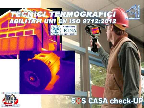 TECNICI TERMOGRAFICI ABILITATI UNI EN ISO 9712 – PERIZIE TERMOGRAFICHE a VALORE TECNICO LEGALE