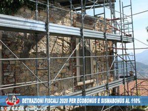 Detrazioni Fiscali al 110% ecobonus 2020 sismabonus